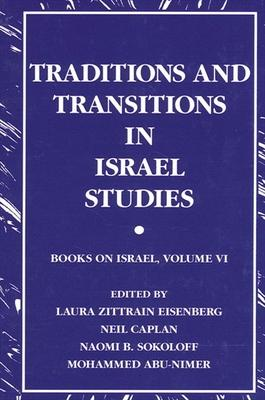 Traditions and Transitions in Israel Studies