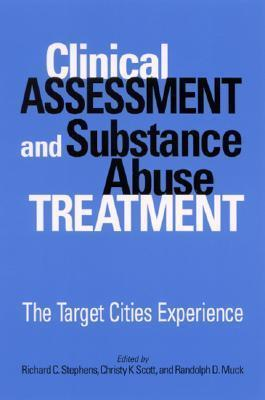 Clinical Assessment and Substance Abuse Treatment