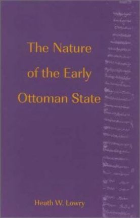 The Nature of the Early Ottoman State