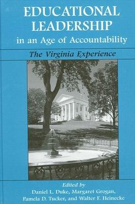 Educational Leadership in an Age of Accountability