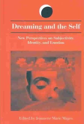 Dreaming and the Self : Jeannette Marie Mageo : 9780791457870
