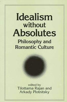 Idealism without Absolutes Pb