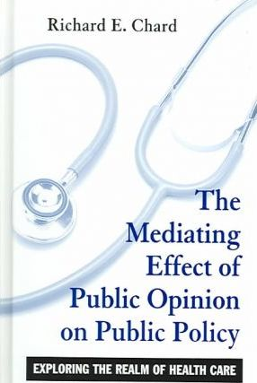 The Mediating Effect of Public Opinion on Public Policy
