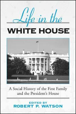 Life in the White House