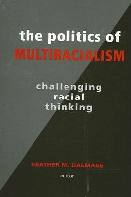 The Politics of Multiracialism
