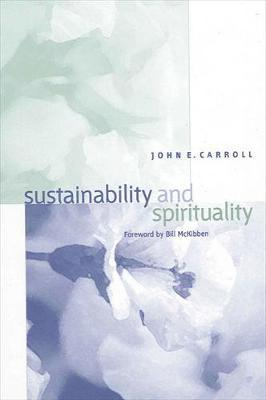 Sustainability and Spirituality