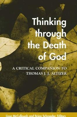 Thinking through the Death of God