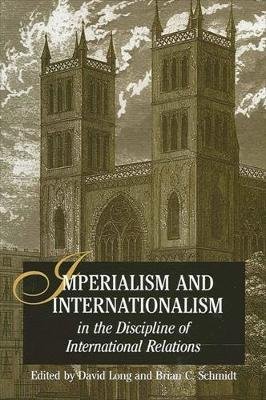 Imperialism and Internationalism in the Discipline of International Relations