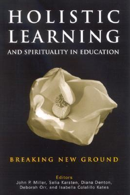 Holistic Learning and Spirituality in Education