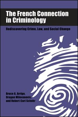 The French Connection in Criminology