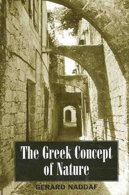 The Greek Concept of Nature