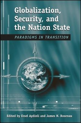 Globalization, Security, and the Nation State