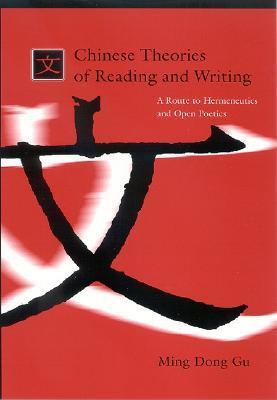 Chinese Theories of Reading and Writing