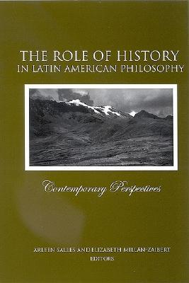The Role of History in Latin American Philosophy