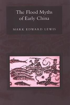 The Flood Myths of Early China