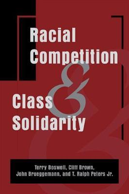 Racial Competition and Class Solidarity