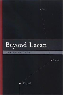 Beyond Lacan