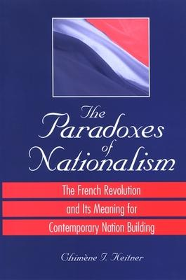 The Paradoxes of Nationalism