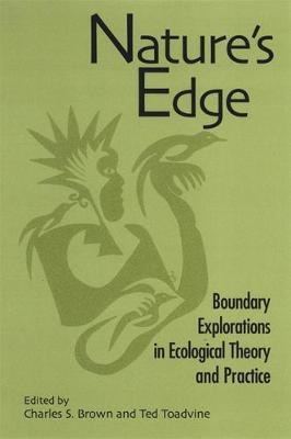 Nature's Edge: Boundary Explorations in Ecological Theory and Practice