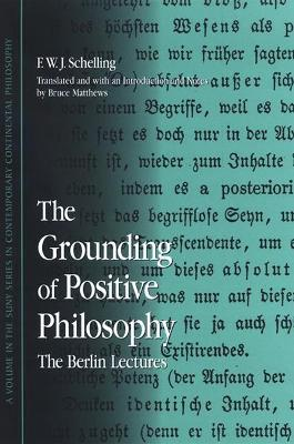 The Grounding of Positive Philosophy
