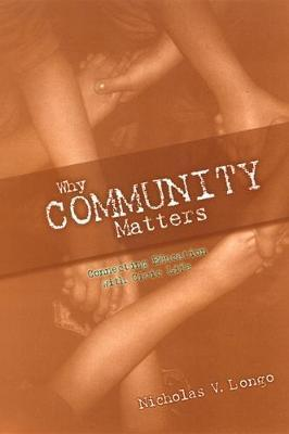Why Community Matters  Connecting Education with Civic Life