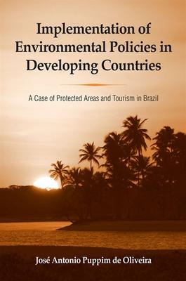 Implementation of Environmental Policies in Developing Countries
