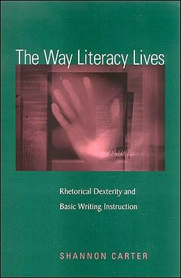 The Way Literacy Lives