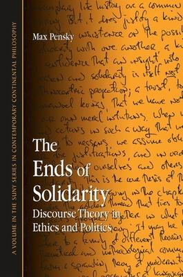The Ends of Solidarity