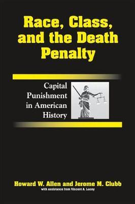 Race, Class, and the Death Penalty