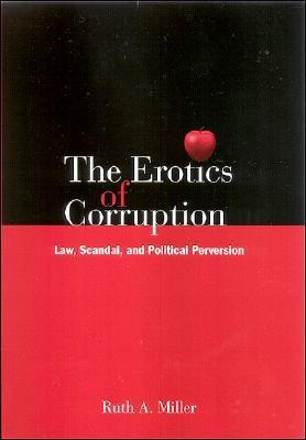 The Erotics of Corruption