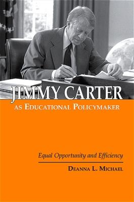 Jimmy Carter as Educational Policymaker