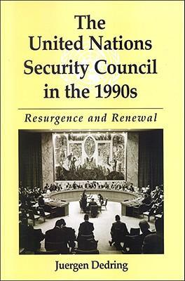 The United Nations Security Council in the 1990s