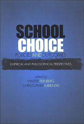 School Choice Policies and Outcomes