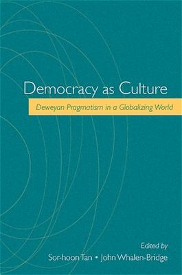 Democracy as Culture