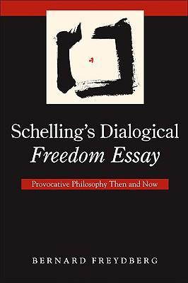 Schelling's Dialogical Freedom Essay