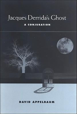 Jacques Derrida's Ghost