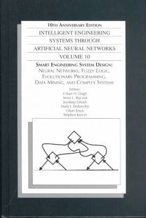 Intelligent Engineering Systems through Artificial Neural Networks Vol 10