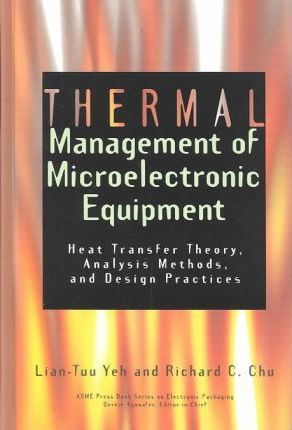 THERMAL MANAGEMENT OF MICROELECTRONIC EQUIPMENT (801683)
