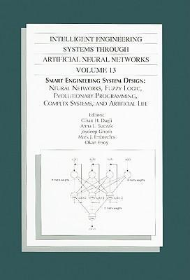 INTELLIGENT ENGINEERIG SYSTEMS THROUGH ARTIFICIAL NEURAL NETWORKS VOL 13 (802043)