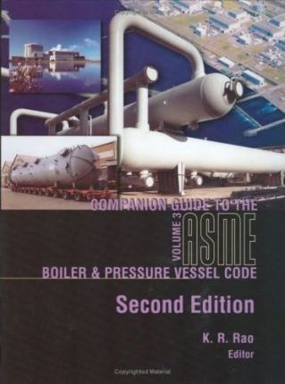 Companion Guide to the ASME Boiler and Pressure Vessel Code: v. 3