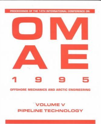 International Conference on OMAE: Pipeline Technology 14th, v. 5