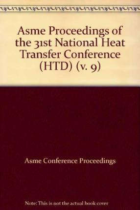 Proceedings of the National Heat Transfer Conference v. 9