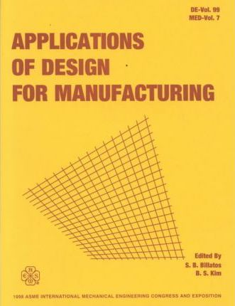 Applications of Design for Manufacturing