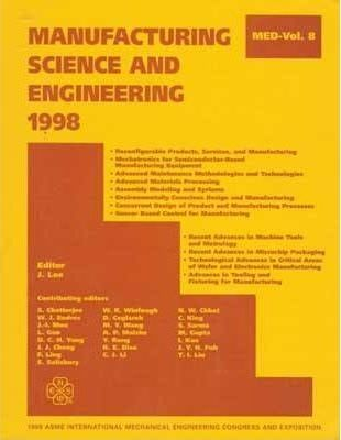 Manufacturing Science and Engineering - 1998