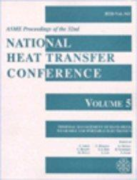 Proceedings of the National Heat Transfer Conference v. 5