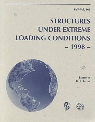 Structures under Extreme Lodaing Conditions - 1998
