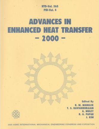 Advances in Enhanced Heat Transfer
