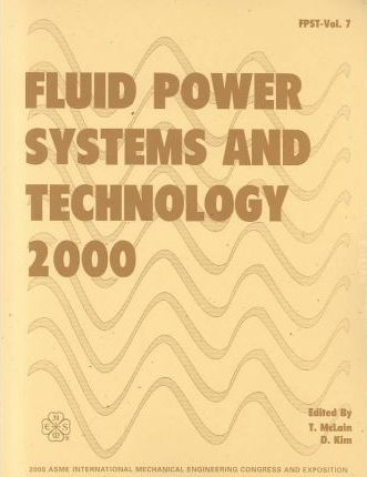 Fluid Power Systems and Technology - 2000