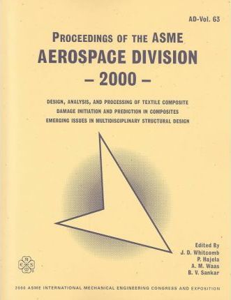 Proceedings of the Asme Aerospace Division - 2000