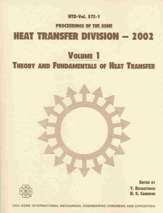 PROCEEDINGS OF THE ASME HEAT TRANSFER DIVISION: VOL 1 (I00596)